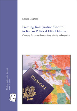 Framing Immigration Control in Italian Political Elite Debates